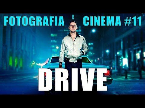 Fotografia e Cinema #11: Drive - Analisi - YouTube