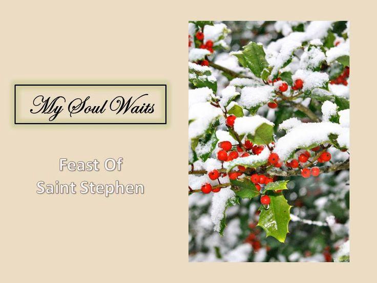 CHRISTMAS PRAYER: Feast Of Saint Stephen by Martin Shannon