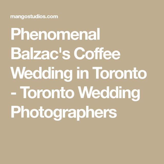Phenomenal Balzac's Coffee Wedding in Toronto - Toronto Wedding Photographers