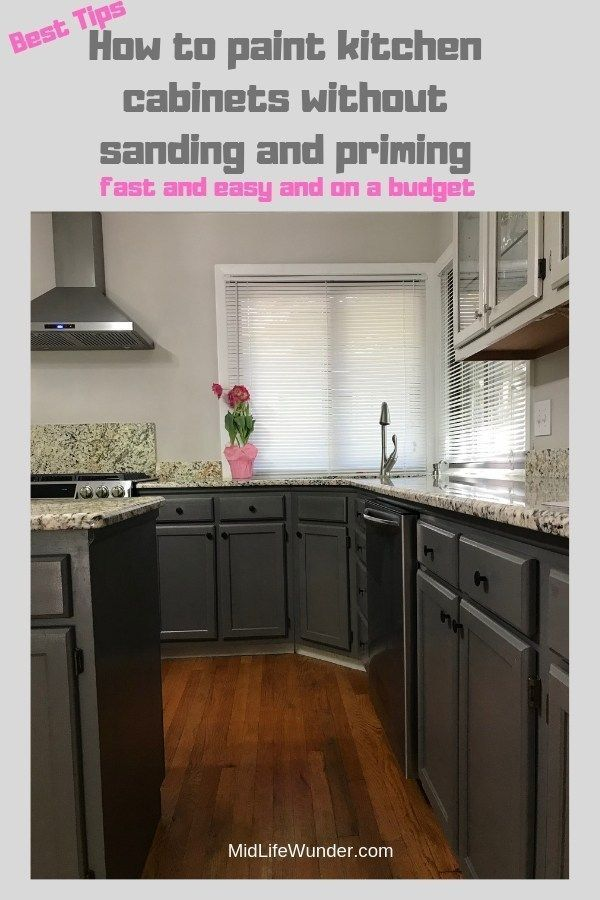 Paint Your Kitchen Cabinets Without Sanding And Priming Diy Painting Kitchen Cabinets Kitchen Cabinets Update Kitchen Cabinets