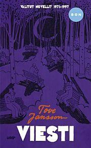 Tove Jansson tunnetaan myös muista kuin Muumi-teoksista. Viesti-kokoelmaan on koottu Janssonin novelleja usean vuoden ajalta.