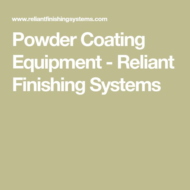 Powder Coating Equipment - Reliant Finishing Systems