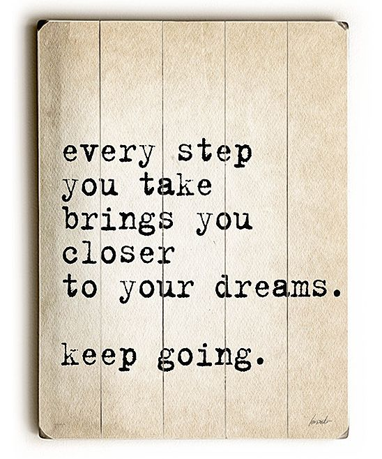 Yes. Yes. Yes. (Such a simple truth. I think I might need to look at this reminder every day.) :: 'Every Step' Wood Wall Art