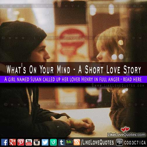 What's On Your Mind - A Short Love Story