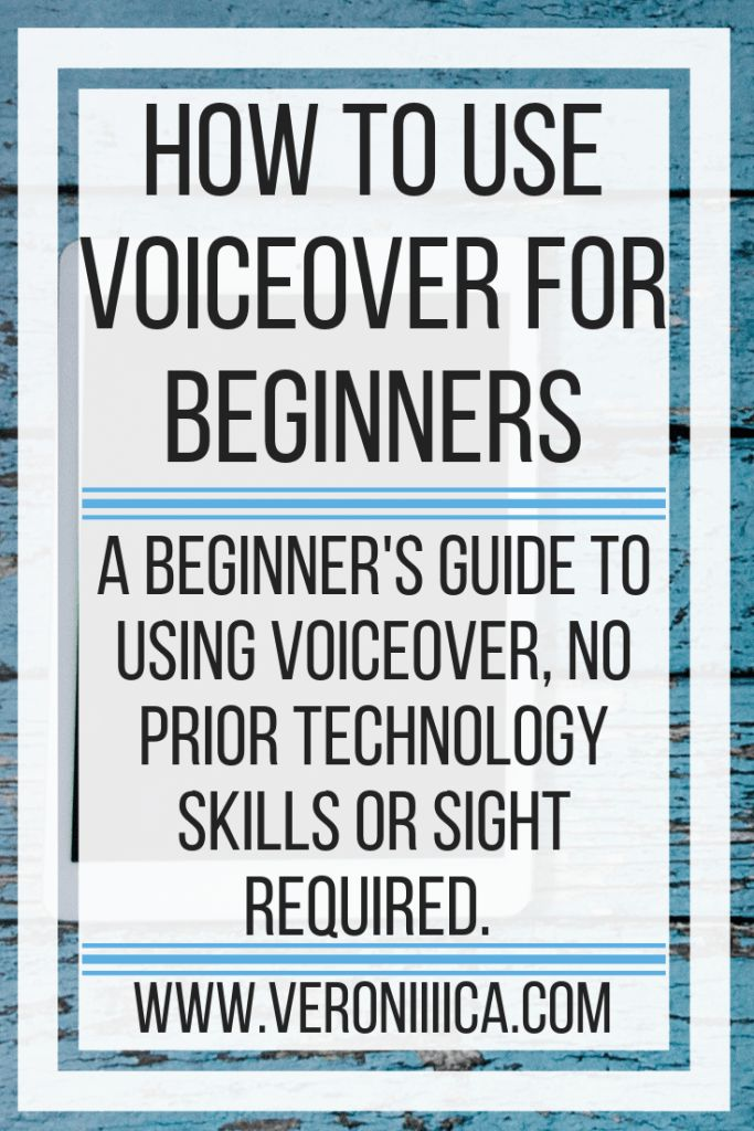 How To Use VoiceOver For Beginners. A beginner's guide to using VoiceOver, no prior technology skills or sight required. Written for iPad, iPhone,…