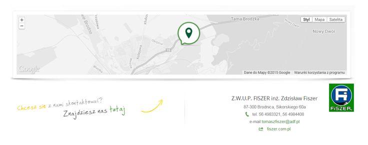 Z.W.U.P. FISZER inż. Zdzisław Fiszer 87-300 Brodnica, Sikorskiego 60a tel. 56 4983321, 56 4984408 e-mail tomaszfiszer@adf.pl web fiszer.com.pl