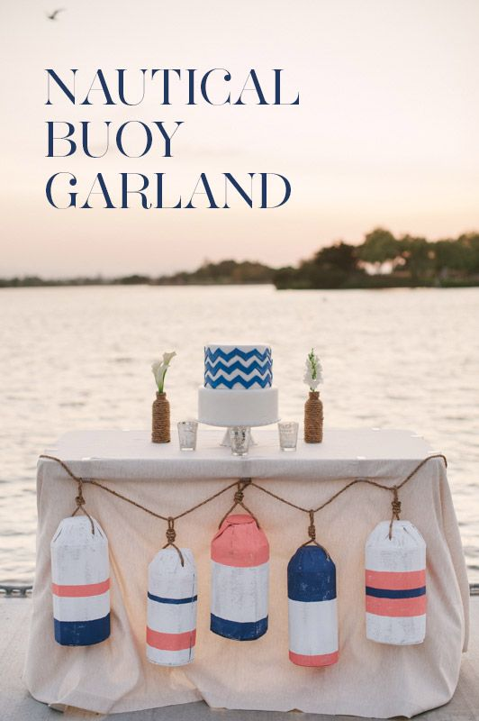 Nautical Wedding: DIY Buoy Garland; Design by Going Lovely; Photos by Pictilio