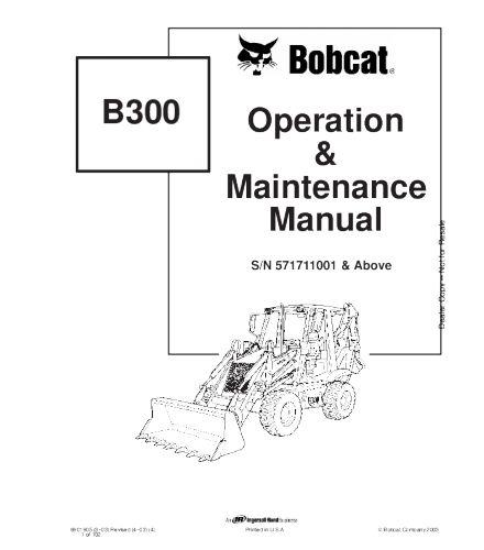 Bobcat b300 backhoe loader operation and maintenance