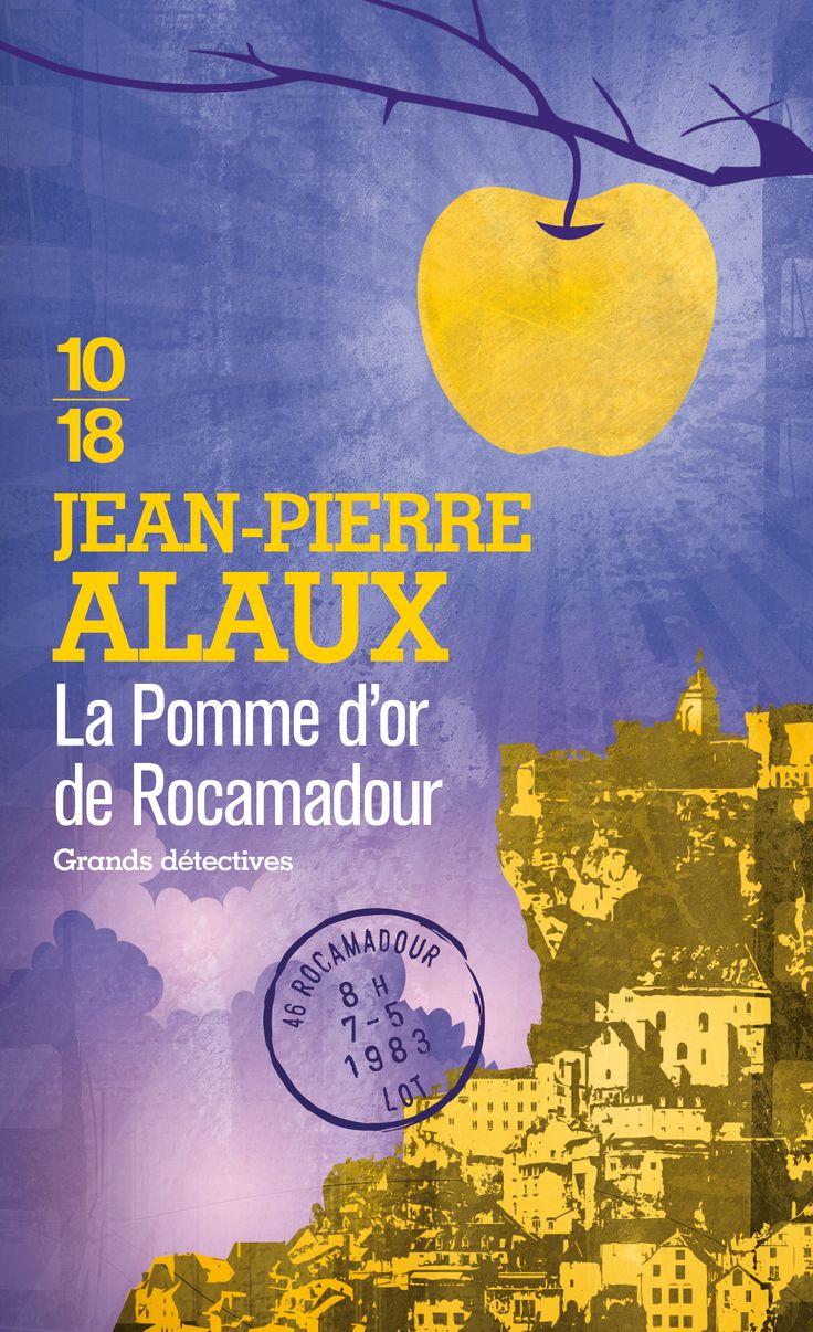 Jean-Pierre Alaux – La pomme d'or de Rocamadour