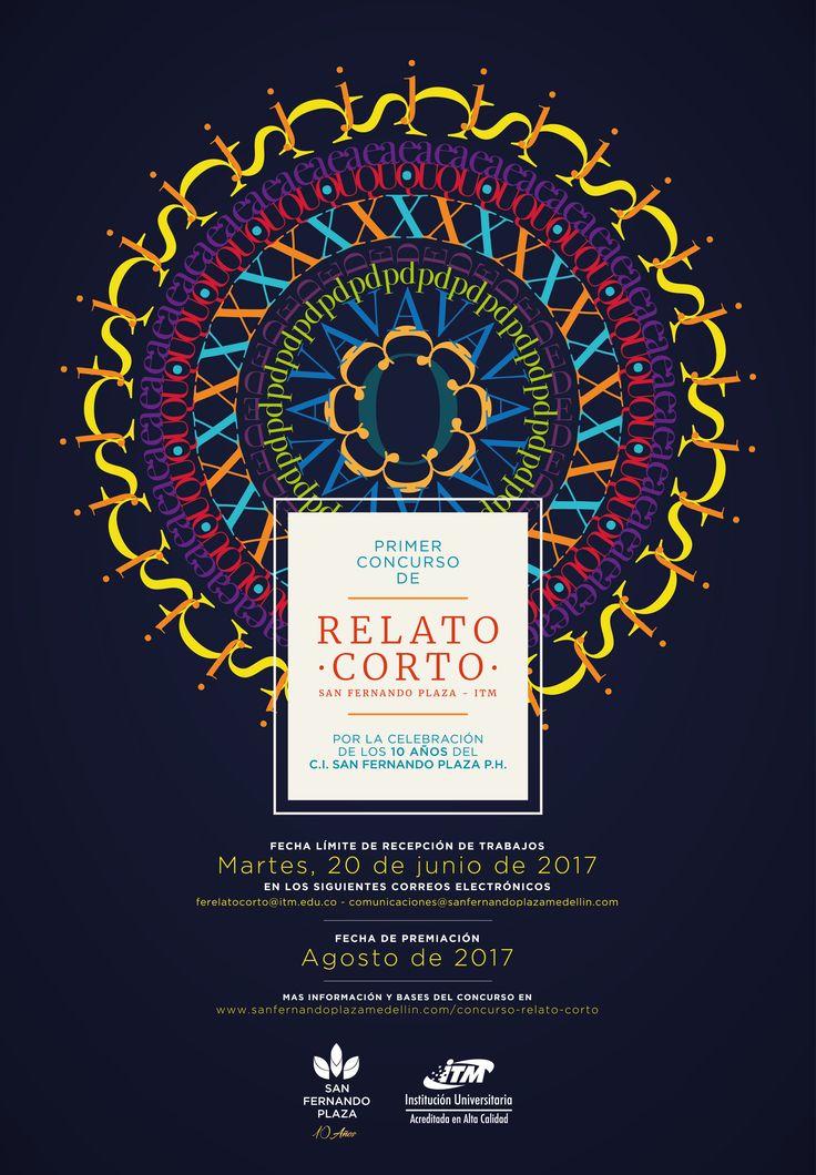PRIMER CONCURSO DE RELATO CORTO SAN FERNANDO PLAZA - ITM (Colombia) Consulta más información en www.escritores.org