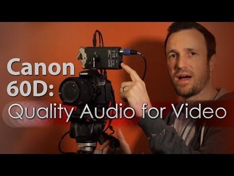 ▶ Canon 60D Setup - Quality Audio for Video - YouTube