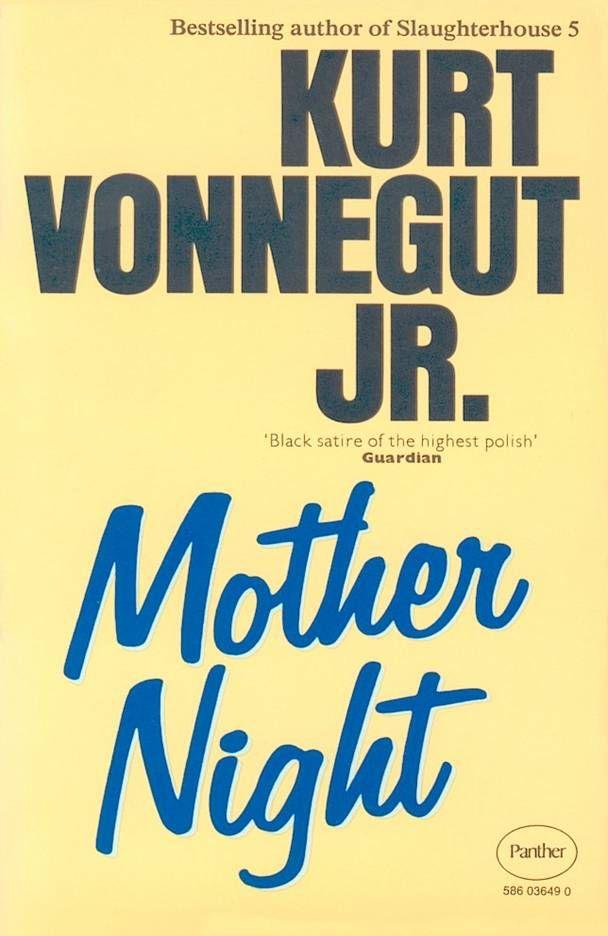 An analysis of kurt vonneguts mother night