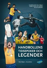 http://www.adlibris.com/se/organisationer/product.aspx?isbn=9198148990 | Titel: Handbollens tidsepoker och legender - Författare: Claes Hellgren, Åsa Josefsson - ISBN: 9198148990 - Pris: 388 kr