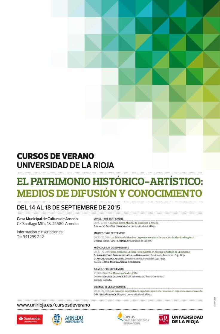 Curso. 'El Patrimonio Histórico-Artístico: Medios de Difusión y Conocimiento' http://www.unirioja.es/apnoticias/servlet/Noticias?codnot=8264&accion=detag&month=9&year=2015