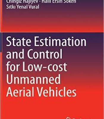 State Estimation And Control For Low-Cost Unmanned Aerial Vehicles PDF