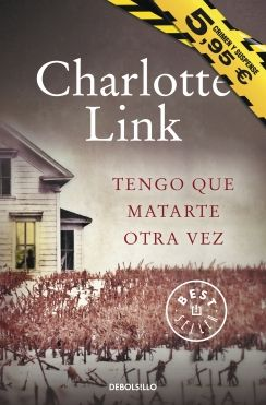 Tengo que matarte otra vez (Charlotte Link)