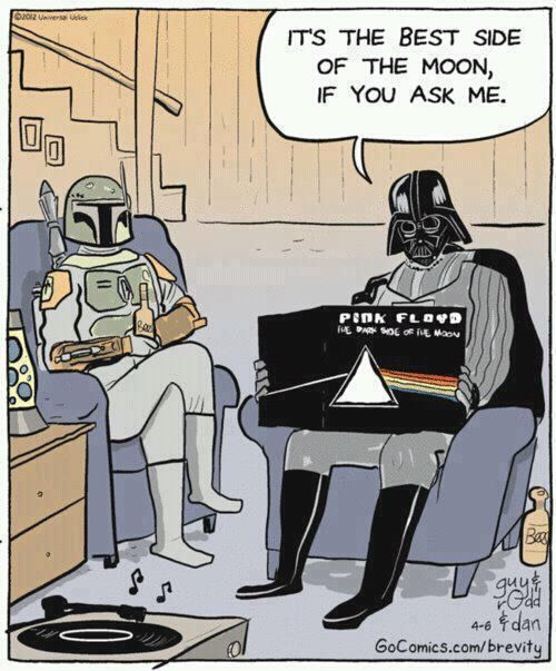 Darth Vader on Pink Floyd.  I think Boba Fett with crossed legs is funniest part.  (Dark side...)