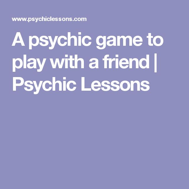 A psychic game to play with a friend | Psychic Lessons
