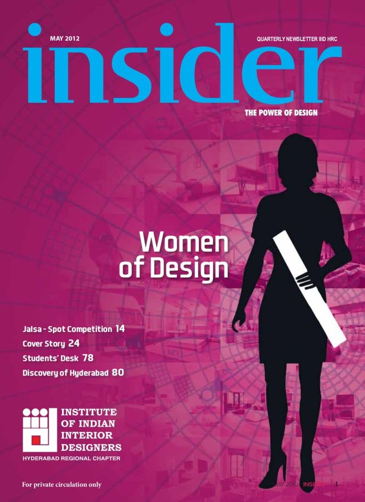 Insider The Quarterly Newsletter Magazine Is Face And Voice Of Change Growth Architecture Interior Design Fraternity Iiid Hyderabad