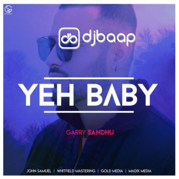 yeah baby refix mp3 song belongs new punjabi songs yeah baby refix