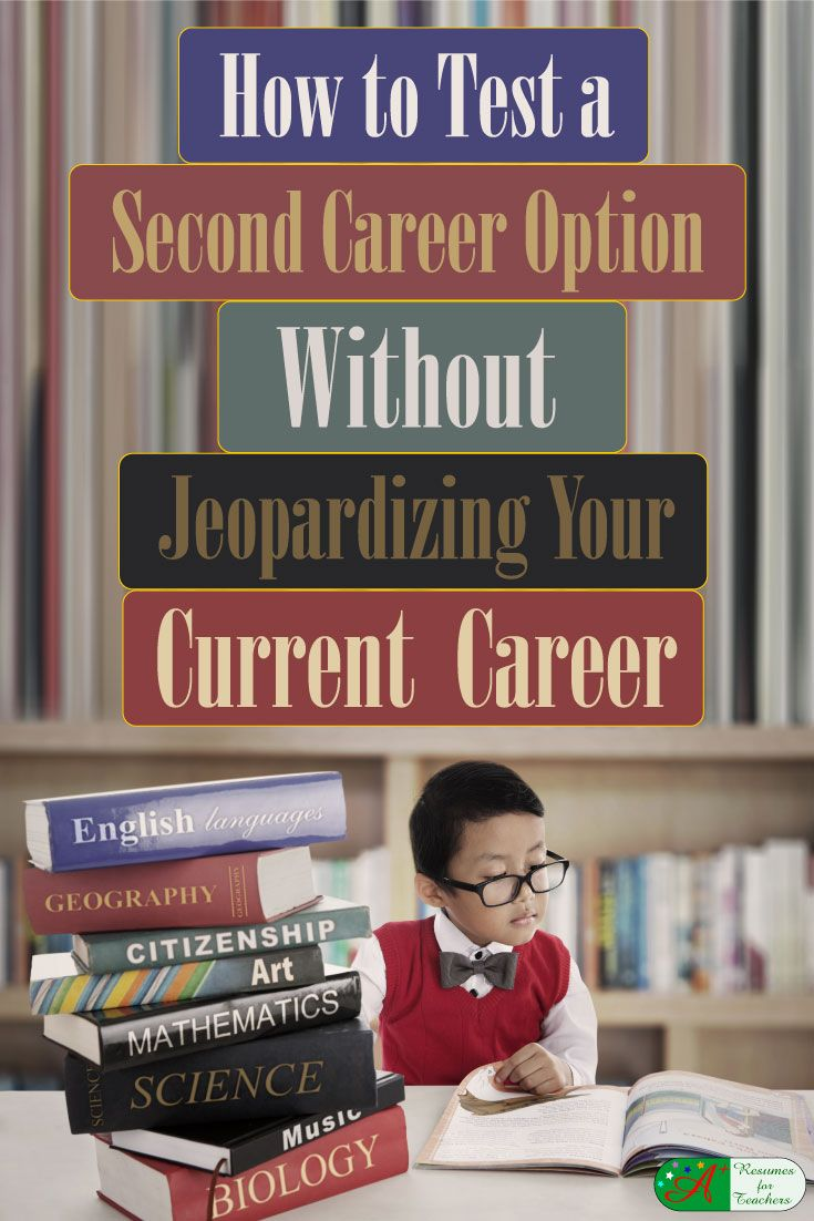 How to Test a Second Career Option