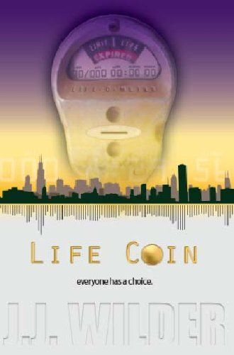 Life Coin by J. J. Wilder. $1.99. 149 pages. Author: J. J. Wilder. Publisher: J. J. Wilder (May 13, 2011)