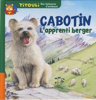 Le Journal de Nounou Sophie: Titouli : Le petit chien - Cabotin l'apprenti berger
