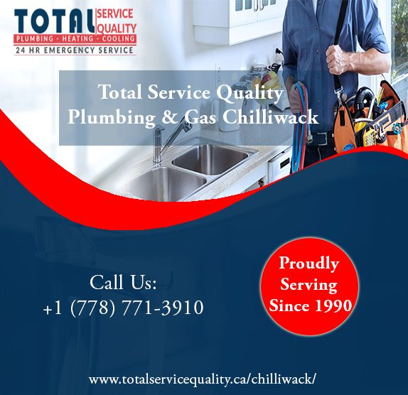 We Are Serving Chilliwack Region In All Aspects Of Plumbing