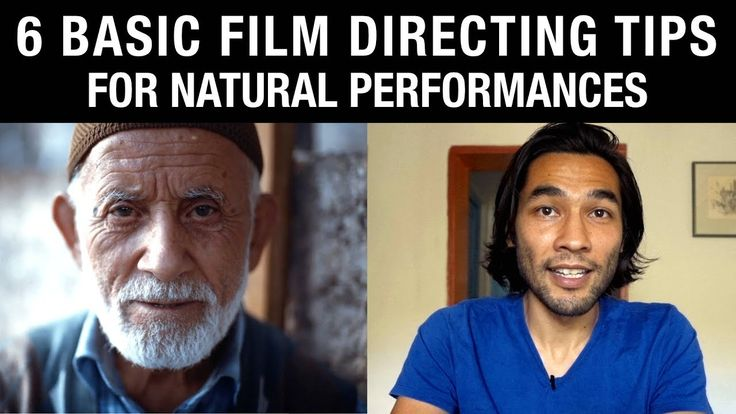 6 Basic Film Directing Tips for Natural Performances - YouTube