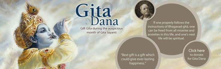 Donate for Gita Dana during the auspicious month of Gita Jayanti and be blessed. To donate visit  http://www.iskconbangalore.org/sevaslist
