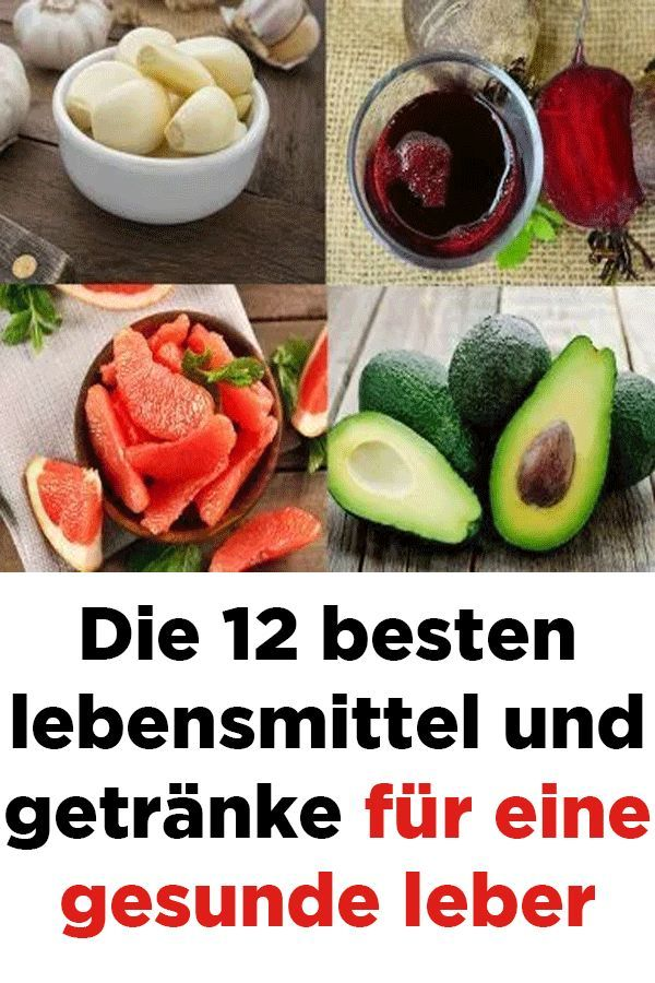 Die 8 besten lebensmittel und getränke für eine gesunde leber