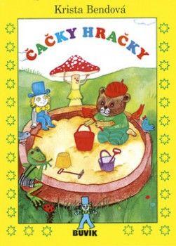 Čačky hračky - 7. vydanie (Bendová Krista) Kniha