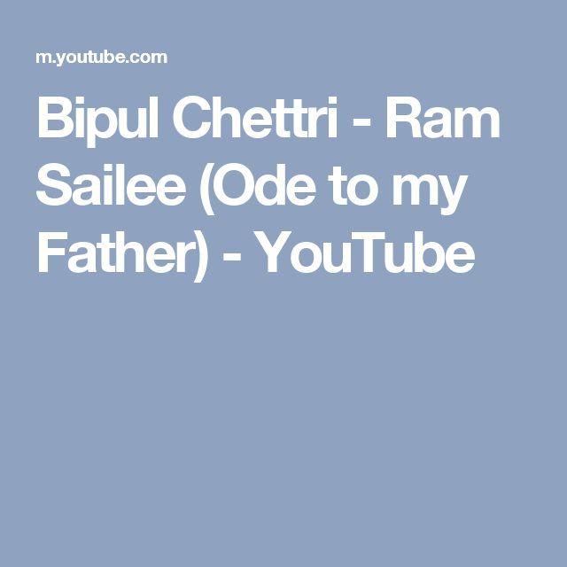 Bipul Chettri - Ram Sailee (Ode to my Father) - YouTube