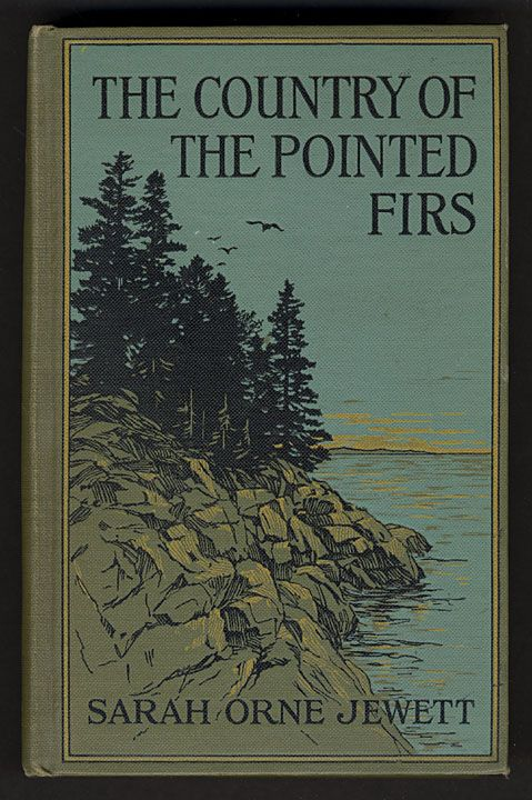 The Country of the Pointed Firs Essay