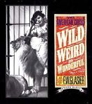 Wild, Weird, and Wonderful : The American Circus 1910-1927 As Seen by F. W. Glasier by Mark Sloan (2002, Hardcover) Image