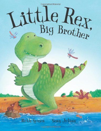 Little Rex, Big Brother: great book for a soon to be big brother