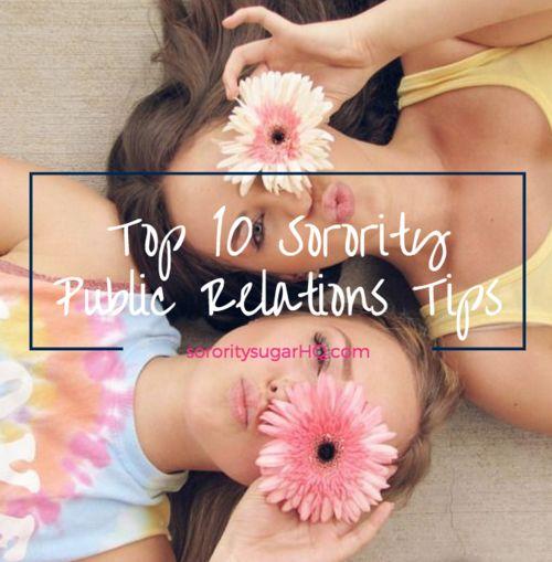 Top 10 Sorority Public Relations Tips