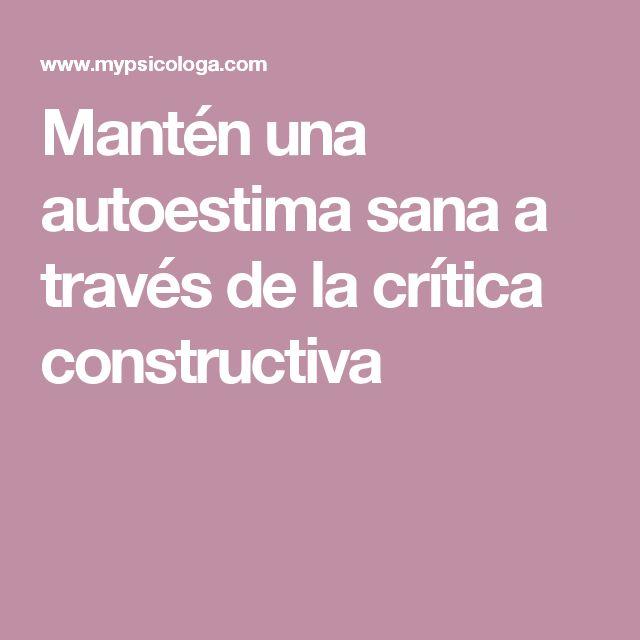 Mantén una autoestima sana a través de la crítica constructiva