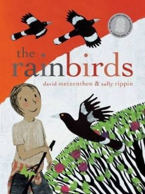 The Rainbirds by David Metzenthen