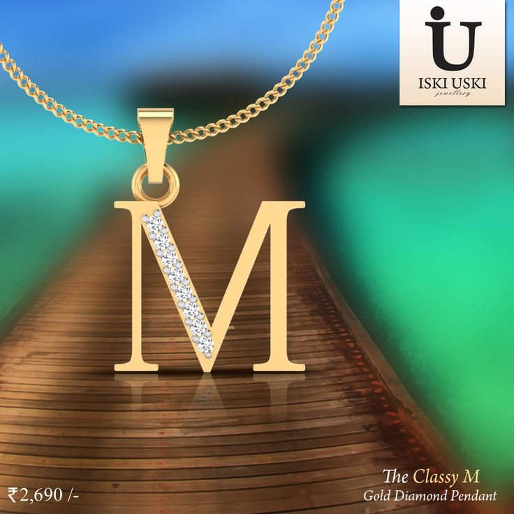 Buy M Pendant: We have A to Z pendants in our classy collection, which makes the ideal personalised gift for a loved one.#Pendants #DiamondPendants #IskiUski #PersonalisedPendants