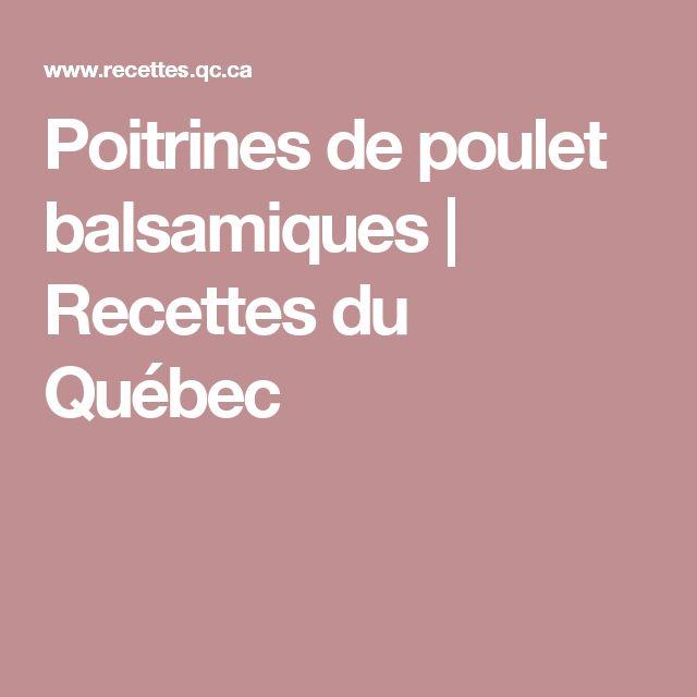 Poitrines de poulet balsamiques | Recettes du Québec