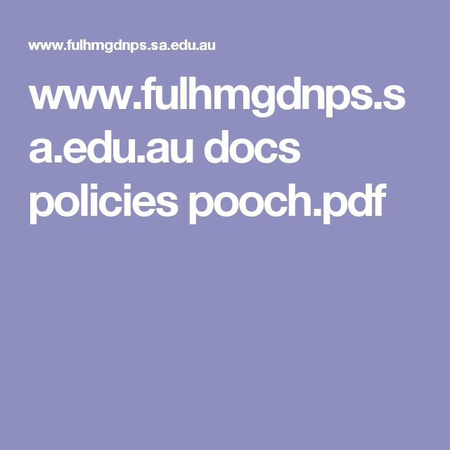 www.fulhmgdnps.sa.edu.au docs policies pooch.pdf