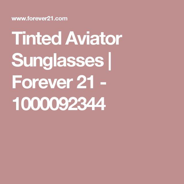 Tinted Aviator Sunglasses | Forever 21 - 1000092344