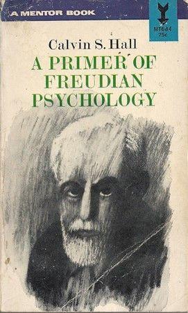 A Priemer of Freudian Psychology