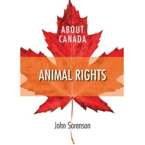 Animal Rights-- discusses animal rights legislation in Canada