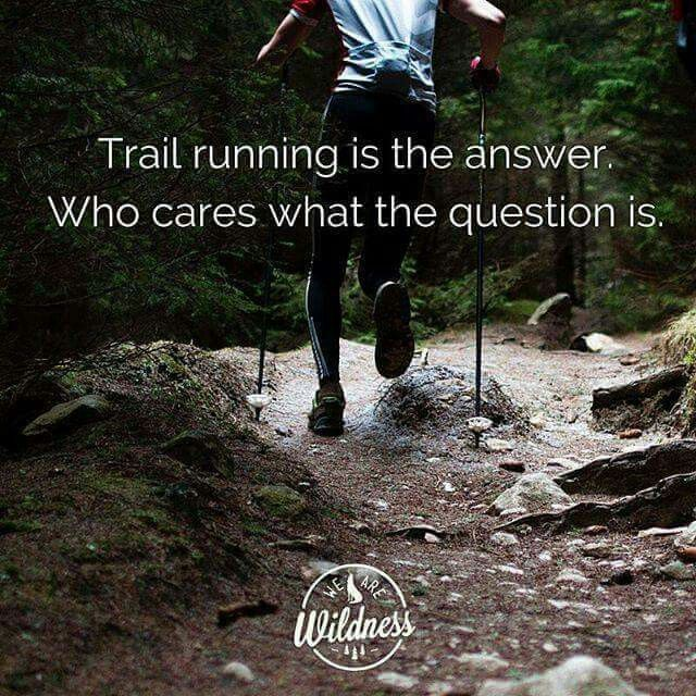 Image result for trail running quotes