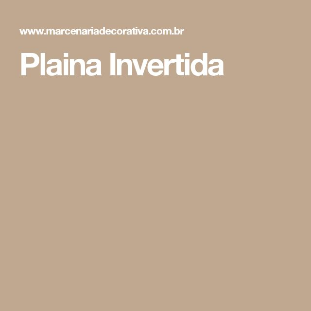 Plaina Invertida