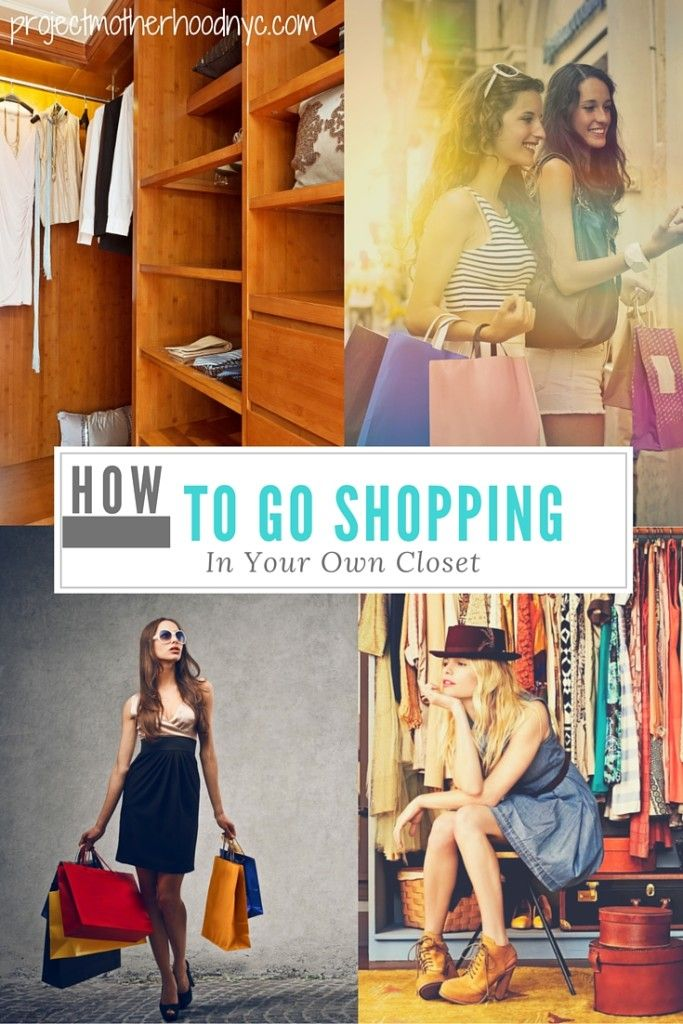 Fashion: How to Go Shopping in Your Own Closet