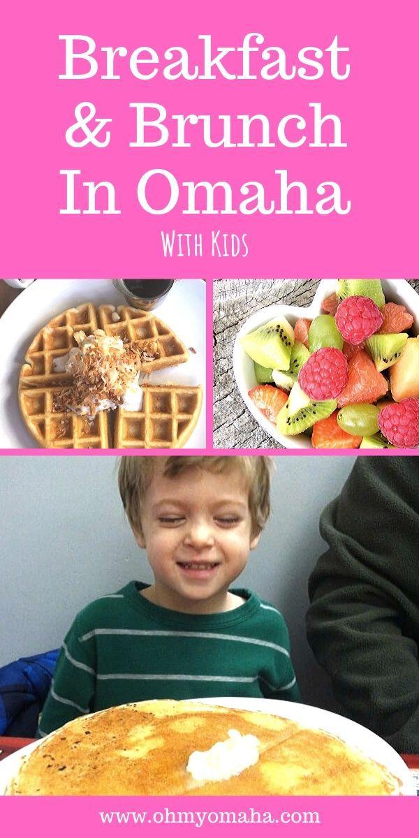 Kid Friendly Breakfast Restaurants In Omaha In 2020 Kid Friendly Breakfasts Breakfast Spot Breakfast Restaurants