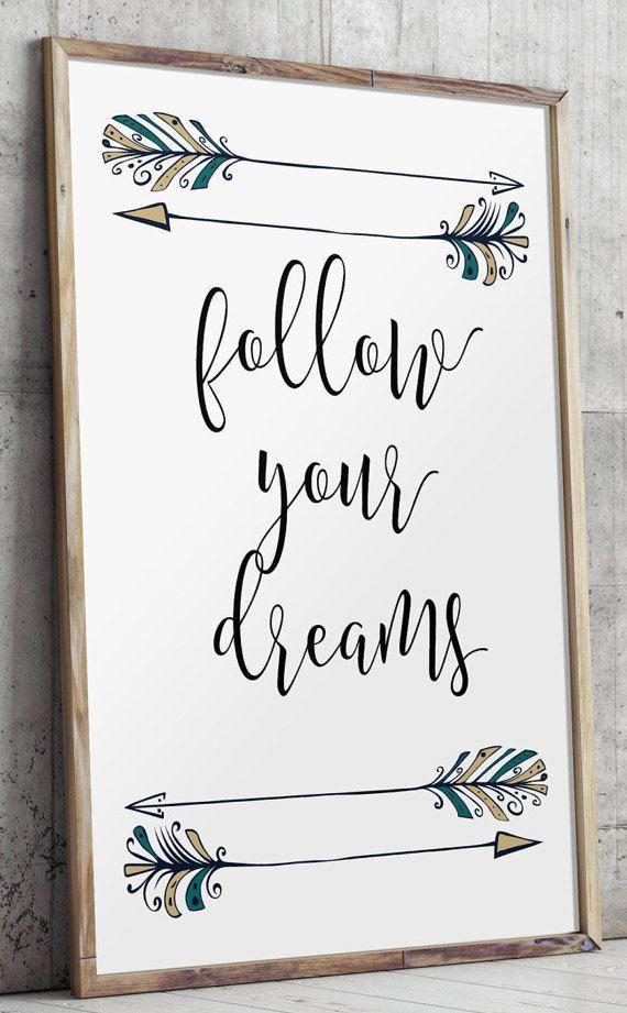 Bohemian Prints, Teen Room Decor, Follow Your Dreams, Nursery Decor, Graduation Gift, Arrow Printable Wall Art, Inspirational Art Print